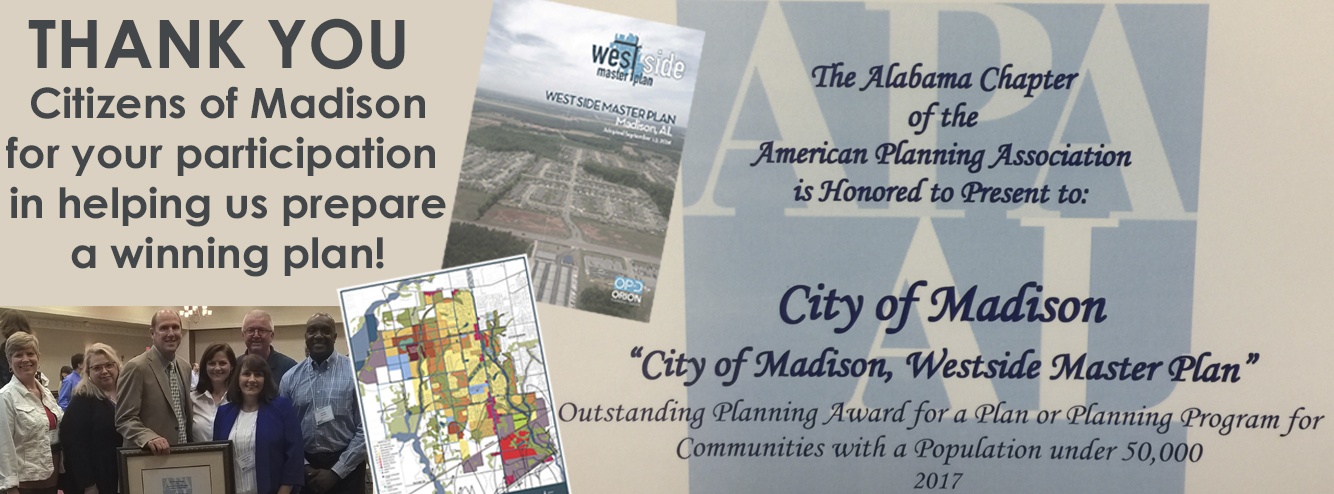 Thank You Citizens of Madison for your participation in helping us prepare a winning plan!